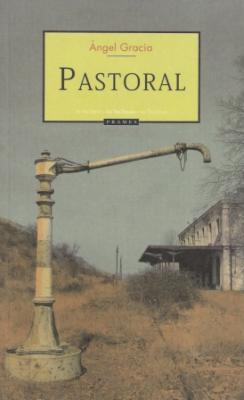 PASTORAL, DE ÁNGEL GRACIA
