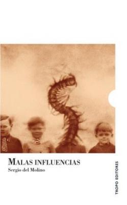 MALAS INFLUENCIAS, AL FIN